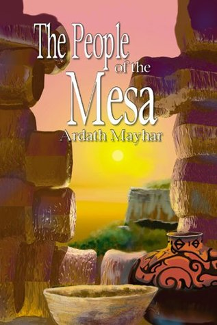 The People of the Mesa Ardath Mayhar