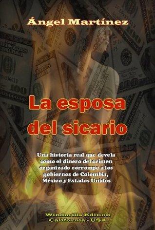 La Esposa del Sicario  by  Ángel  Martínez