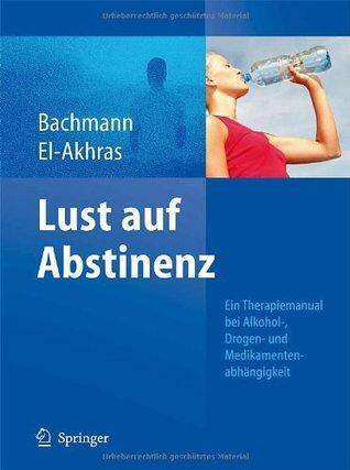 Spielsucht: Ursachen Und Therapie  by  Meinolf Bachmann