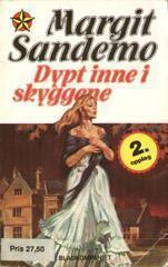 Dypt inne i skyggene Margit Sandemo