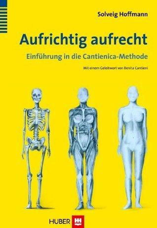 Aufrichtig aufrecht  by  Solveig Hoffmann