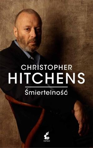 Śmiertelność Christopher Hitchens