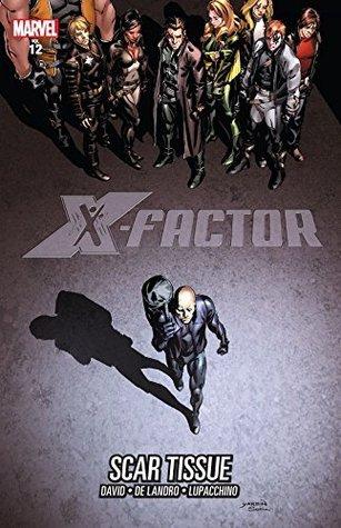 X-Factor Vol. 12: Scar Tissue Peter David