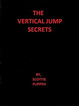 The Vertical Jump Secrets Scottie Flippen