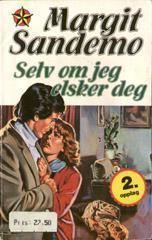 Selv om jeg elsker deg Margit Sandemo