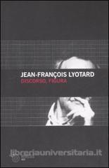 Discorso e figura  by  Jean-François Lyotard