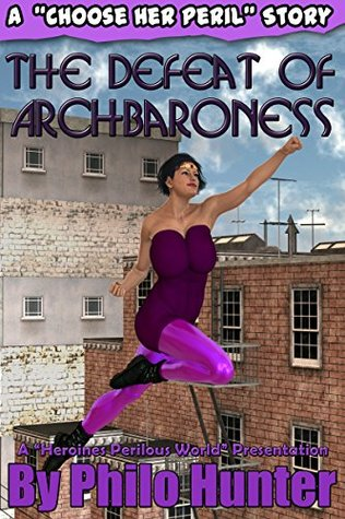 The Defeat of Archbaroness (The Defeat of Series Book 1)  by  Philo Hunter