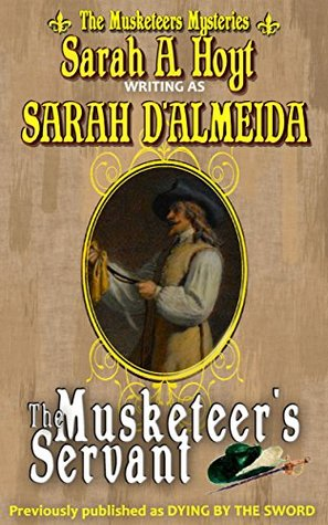 The Musketeers Servant (Musketeers Mysteries Book 5)  by  Sarah DAlmeida