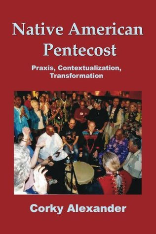 Native American Pentecost  by  Corky Alexander