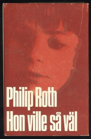Hon ville så väl  by  Philip Roth