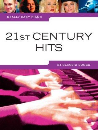 Really Easy Piano 21st Century Hits Various