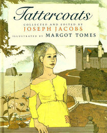 Tattercoats  by  Margot Tomes