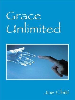 Grace Unlimited: Joe Chiti