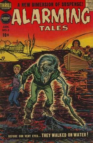 Alarming Tales (Comic Book)  by  Joe Simon