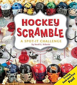 Hockey Scramble  by  Sarah L. Schuette