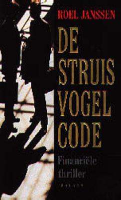 De struisvogel-code Roel Janssen