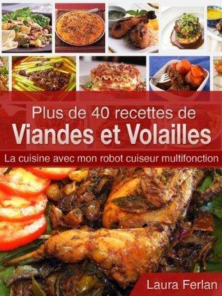 Plus de 40 recettes de Viandes et Volailles: La cuisine avec mon robot cuiseur multifonction (La cuisine avec mon Thermomix t. 5)  by  Laura FERLAN
