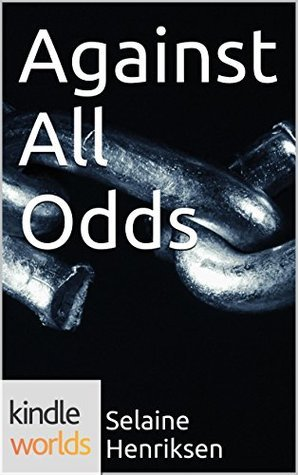 John Rain: Against All Odds (Kindle Worlds Novella)  by  Selaine Henriksen