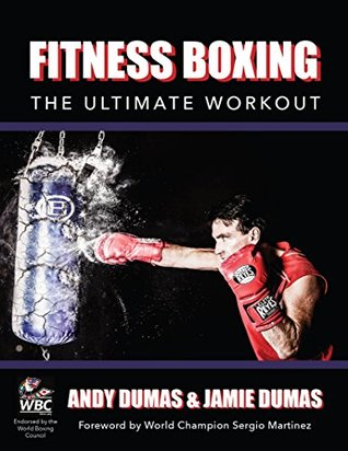 Fitness Boxing: The Ultimate Workout Andy Dumas