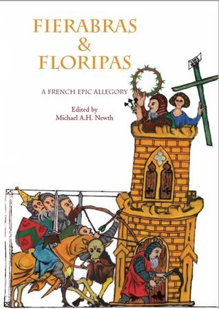 Fierabras and Floripas: A French Epic Allegory Anonymous