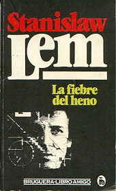 La fiebre del heno (#689 Libro Amigo) Stanisław Lem