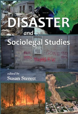 Disaster and Sociolegal Studies (Contemporary Society Series)  by  Susan Sterett