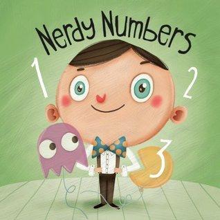 Nerdy Numbers (My Little Geek Book 2) Andrew Spear