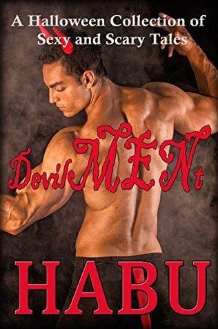 DevilMENt: A Devilish Collection  by  Habu