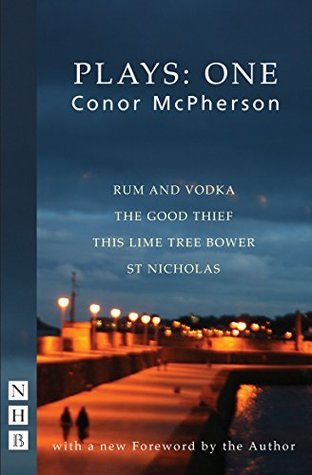 Conor McPherson Plays: One  by  Conor McPherson