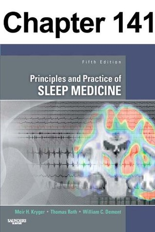 Monitoring and Staging Human Sleep: Chapter 141 of Principles and Practice of Sleep Medicine Meir Kryger