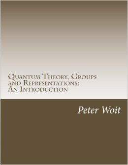 Quantum Theory, Groups and Representations: An Introduction Peter Woit