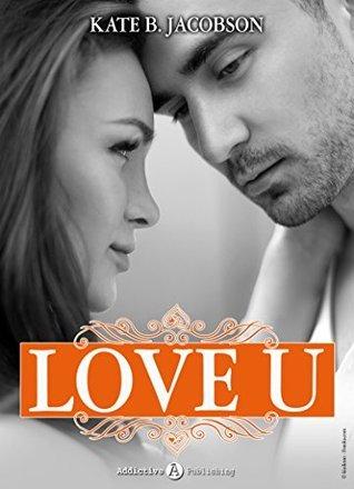 Love U - volume 2  by  Kate B. Jacobson
