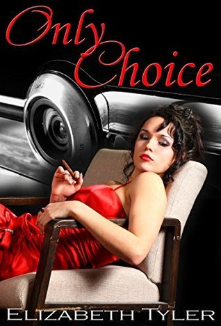 Only Choice  by  Elizabeth Tyler