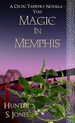 Magic In Memphis - Yule (A Celtic Tapestry Collection, #6) Bella Chance