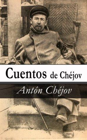 Cuentos de Chéjov Anton Chekhov