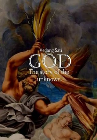 GOD: The story of the unknown Vedang Sati