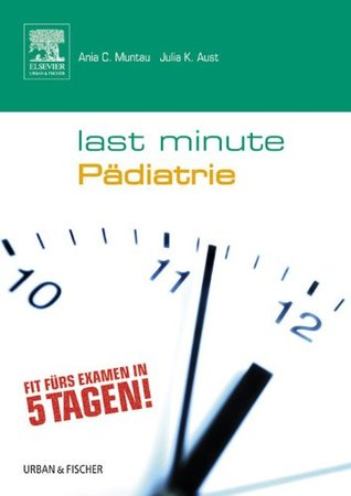 Last Minute Pädiatrie  by  Julia K. Aust