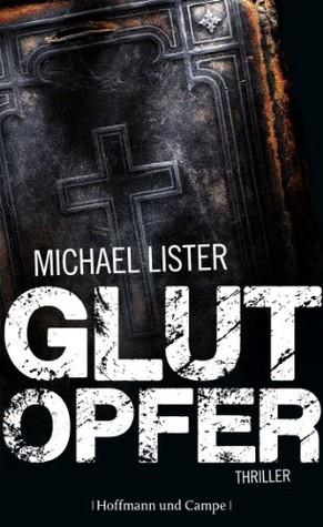 Glutopfer Michael Lister