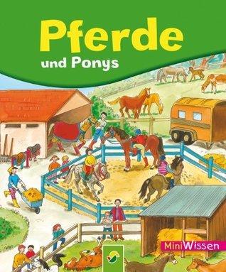 Pferde und Ponys: Miniwissen Lisa Maurer