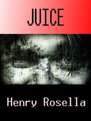 Juice  by  Henry Rosella