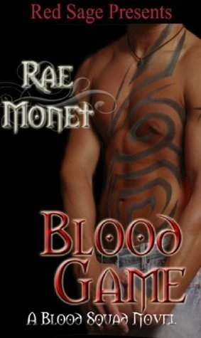 Blood Game  by  Rae Monet