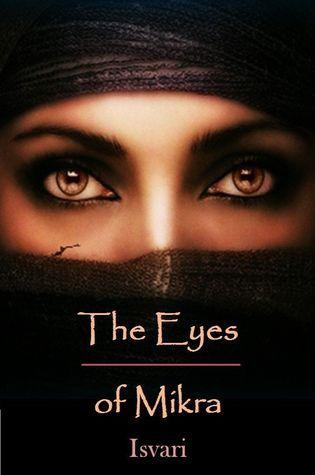 The Eyes of Mikra Isvari