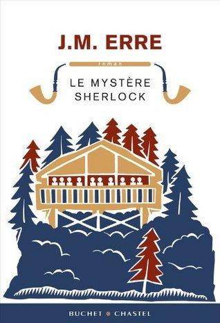 Le Mystère Sherlock  by  J.M. Erre