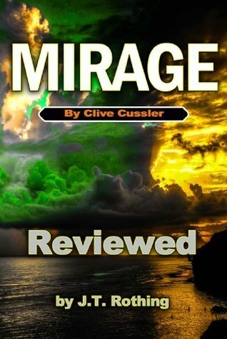 Mirage  by  Clive Cussler - Reviewed by J.T. Rothing