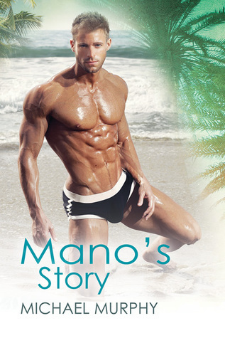Manos Story (Little Squirrels #2)  by  Michael          Murphy