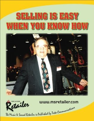 Selling is easy when you know how  by  Gene Fresco