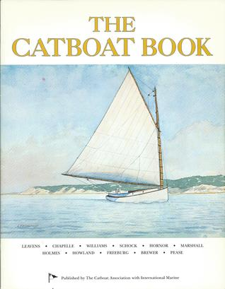 The Catboat Book  by  John M. Leavens