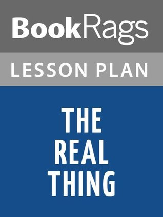 The Real Thing Tom Stoppard Lesson Plans by BookRags