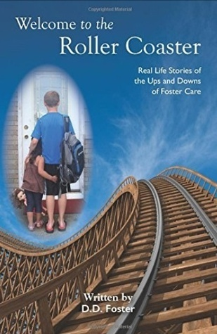 Welcome to the Rollercoaster  by  D.D. Foster