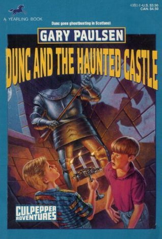 DUNC AND THE HAUNTED CASTLE  by  Gary Paulsen